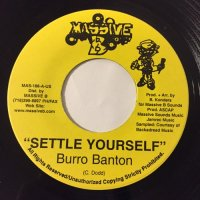 BURRO BANTON / SETTLE YOURSELF
