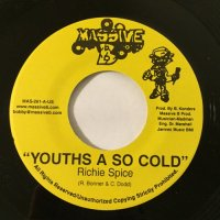 RICHIE SPICE / YOUTHS A SO COLD