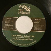 NANJAMAN & SYNDICATE GIRLS / DANCEHALL SUPA STAR