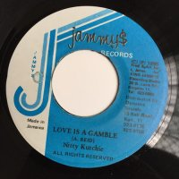 NITTY KUTCHIE / LOVE IS A GAMBLE