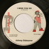 JOHNNY OSBOURNE / I MISS YOU SO