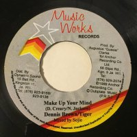 DENNIS BROWN & TIGER / MAKE UP YOUR MIND