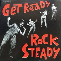 V.A. / GET READY ROCKSTEADY