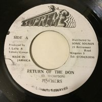 PINCHERS / RETURN OF THE DON