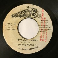 WAYNE WONDER / LET'S WAIT AWHILE