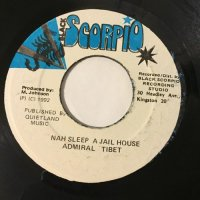 ADMIRAL TIBETT / NAH SLEEP A JAIL HOUSE