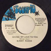 BUNNY RUGGS / GIVING MY LOVE TO YOU