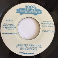 JUDY MOWATT / COME SEE ABOUT ME