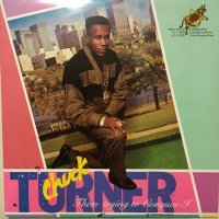 CHUCK TURNER / THEM TRYING TO CONQUOR I