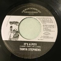 TANYA STEPHENS / IT'S A PITY