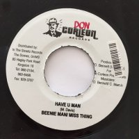 BEENIE MAN, MISS THING / HAVE U MAN