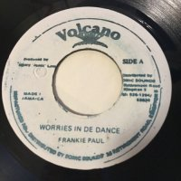 FRANKIE PAUL / WORRIES IN DE DANCE