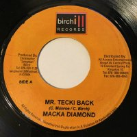 MACKA DIAMOND / MR. TECKI BACK
