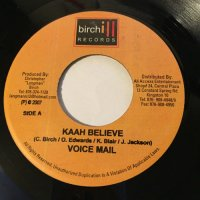 VOICE MAIL / KAAH BELIEVE
