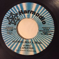 CAPLETON / NOTHING BEAT A TRIAL