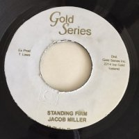 JACOB MILLER / STANDING FIRM