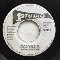 JOHNNY OSBOURNE / PLAY PLAY GIRL