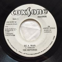 HEPTONES / BE A MAN