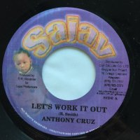 ANTHONY CRUZ / LET'S WORK IT OUT