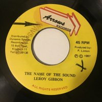 LEROY GIBBON / THE NAME OF THE SOUND