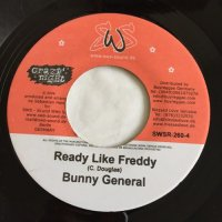 BUNNY GENERAL / READY LIKE FREDDY - MR GLAMARUS / FEEL IT