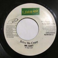 MR. EASY / DRIVE ME CRAZY