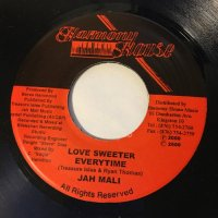 JAHMALI / LOVE SWEETER EVERYTIME