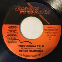 BERES HAMMOND / THEY GONNA TALK