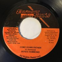 BERES HAMMOND / COME DOWN FATHER