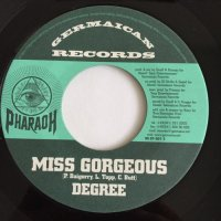 DEGREE / MISS GORGEOUS