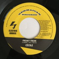 CECILE / FREAKY FREAK - KIP RICH / WE NAH GO RUN