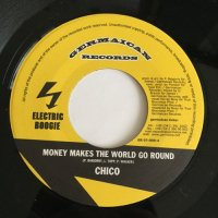 CHICO / MONEY MAKES THE WORLD GO ROUND - NOSLIW / ALARM