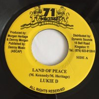 LUKIE D / LAND OF PEACE - SINGING MELODY / I WANNA KNOW