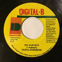 TANYA STEPHENS / WE NAH RUN
