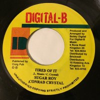 SUGAR ROY & CONRAD CRYSTAL / TIRED OF IT