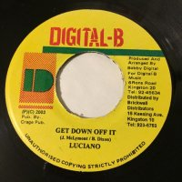 LUCIANO / GET DOWN OFF IT