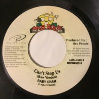BABY CHAM / CAN'T STOP US