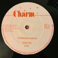 TOP CAT / EVERYBODY DANCIN' - RED FOX & NATURALIE / DOWN IN JAMAICA