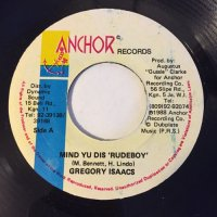 GREGORY ISAACS / MIND YU DIS RUDEBOY