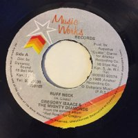 GREGORY ISAACS, MIGHTY DIAMONDS / RUFF NECK