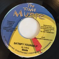 SIZZLA / SATISFY YOURSELF