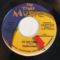 ELEPHANT MAN / DO YUH THING