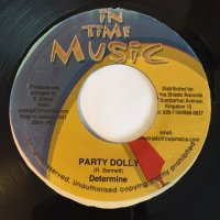 DETERMINE / PARTY DOLLY - DELLY RANKS & AISHA / GIVE IT TO ME