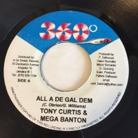 TONY CURTIS & MEGA BANTON / ALL A DE GAL DEM - NINJA KID / FLOSS