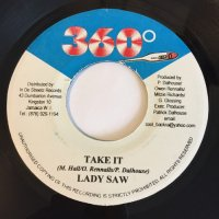 LADY SAW / TAKE IT - KIRK DAVIS & KETE TABU / MOVE THAT BODY