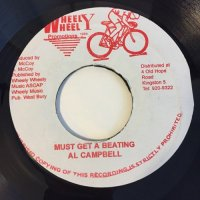 AL CAMPBELL / MUST GET A BEATING