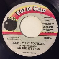 RICHIE STEVENS / BABY I WANT YOU BACK