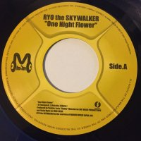 RYO THE SKYWALKER / ONE NIGHT FLOWER