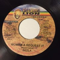 SIZZLA / WOMAN A REQUEST IT