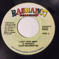 GLEN WASHINGTON / CAN'T TAKE AWAY
